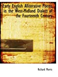 Early English Alliterative Poems in the West-Midland Dialect of the Fourteenth Century (0554721708) by Morris, Richard