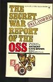 The Secret War Report of the OSS
