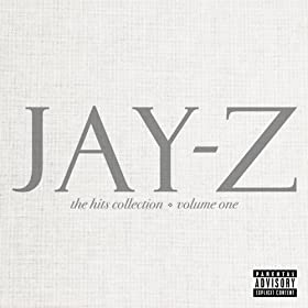 The Hits Collection Volume One (International Version (Explicit)) [Explicit]