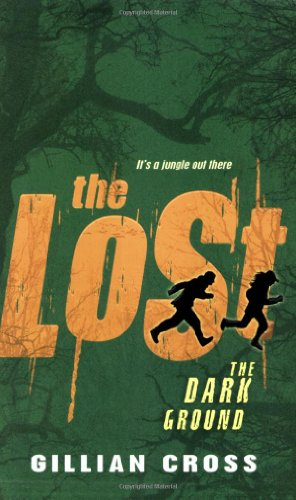 The Dark Ground - 'The Lost' Book 1