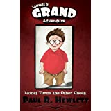 Lionel's Grand Adventure (Lionel Turns the Other Cheek)by Paul R. Hewlett