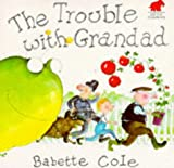 The trouble with grandad