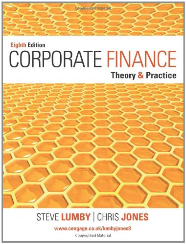 Corporate Finance: Theory and Practice, by Steve Lumby, Chris Jones