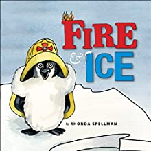 Fire and Ice (       UNABRIDGED) by Rhonda Spellman Narrated by Melissa Madole