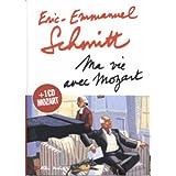 Ma vie avec Mozart (1CD audio)par Eric-Emmanuel Schmitt