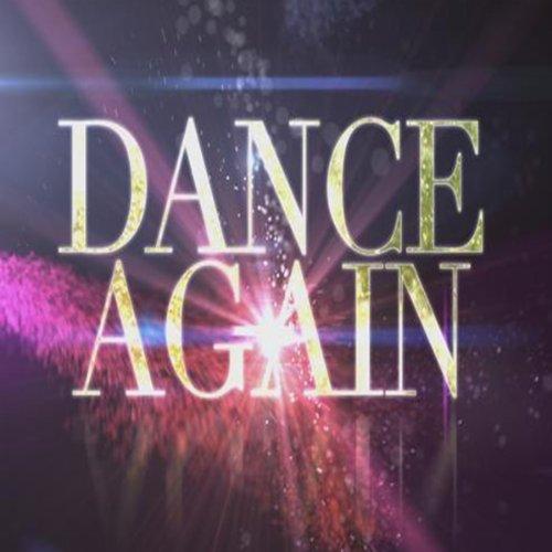 Dance Again - Single (Tribute to Jennifer Lopez & Pitbull)