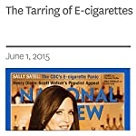 The Tarring of E-cigarettes | Sally Satel