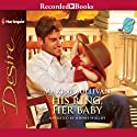 His Ring, Her Baby Audiobook by Maxine Sullivan Narrated by Simone Phillips