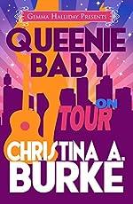 Queenie Baby: On Tour: Queenie Baby book #3