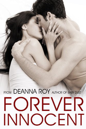 Forever Innocent (A New Adult Romance) (The Forever Series) by Deanna Roy