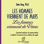 Les hommes viennent de Mars, les femmes viennent de Vénus | John Gray