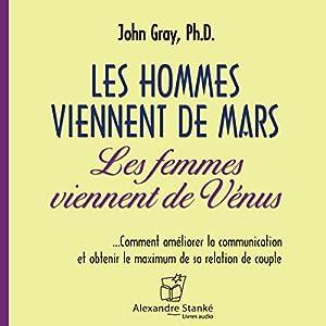 Les hommes viennent de Mars, les femmes viennent de Vénus | Livre audio