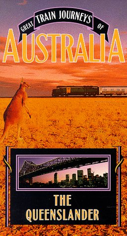 Great Train Journeys of Australia: Queenslander [VHS]