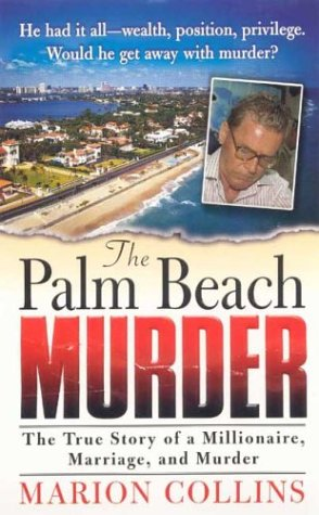 The Palm Beach Murder (St. Martin's True Crime Library), Marion Collins