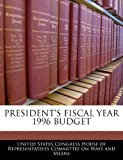 President's Fiscal Year 1996 Budget