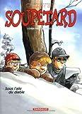 """Afficher """"Le Cadet des Soupetard n° 6 Sous l'aile du diable"""""""