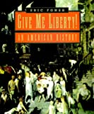 Give Me Liberty!: An American History (v. 1)