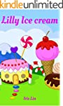Books for Kids: Lilly Ice Cream (Chil...