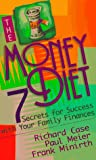 img - for The Money Diet: Seven Secrets for Success With Your Family Finances book / textbook / text book