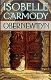 Obernewtyn (Turtleback School & Library Binding Edition) (Obernewtyn Chronicles) (0613280032) by Carmody, Isobelle