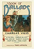 The Book of Ballads (076531214X) by Vess, Charles