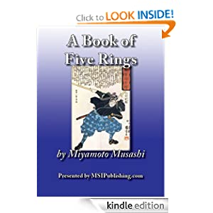 A Book of Five Rings (Go Rin No Sho: 1645) by Miyamoto Musashi