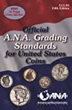 img - for Official ANA Grading and Standards Guide (Official American Numismatic Association Grading Standards for United States Coins) book / textbook / text book