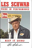 Les Schwab - Pride In Performance, Keep It Going!