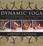 Dynamic Yoga: The Ultimate Workout th...