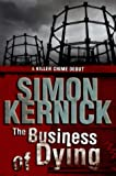 The Business of Dying Simon Kernick