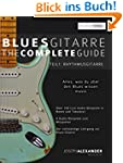 Blues-Gitarre - The Complete Guide::...