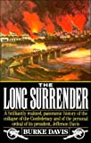 Long Surrender: The Collapse of the Confederacy and the Flight of Jefferson Davis (0679724095) by Burke Davis