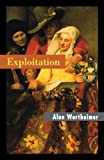 Exploitation (0691019479) by Alan Wertheimer