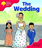 Oxford Reading Tree: Stage 4: More Storybooks: The Wedding: Pack A (Oxford Reading Tree)