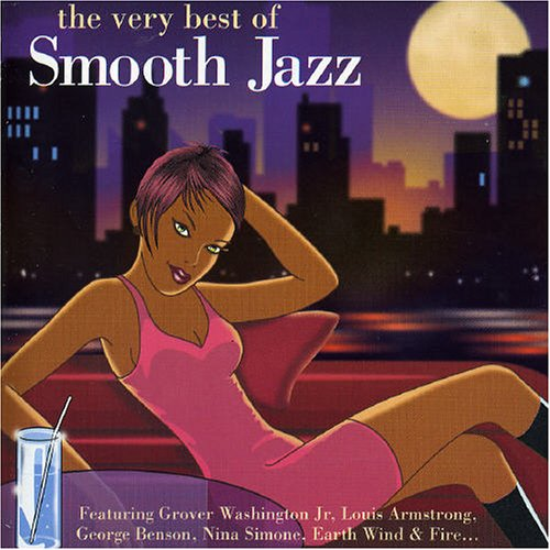 The Very Best of Smooth Jazz by Bill Withers, Grover Washington Jr., Astrid Gilberto and Stan Getz, Lionel Richie and Dinah Washington