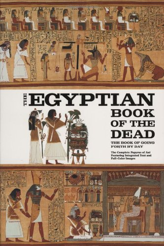The Egyptian Book of the Dead: The Book of Going Forth by...