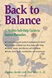 Back to Balance: A Holistic Self-Help Guide to Eastern Remedies