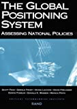 Global Positioning System: Assessing National Policies (0833023497) by Pace, Scott