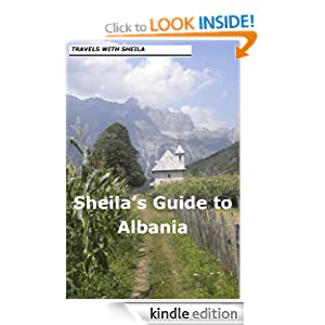 Sheila's Guide to Albania