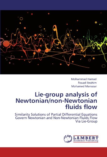 Lie-group analysis of Newtonian/non-Newtonian fluids flow: Similarity Solutions of Partial Differential Equations Govern