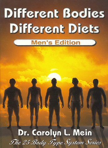 Different Bodies, Different Diets - Men'S Edition (The Twenty-Five Body Type System Series)