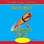 Torpedo Juice | Tim Dorsey