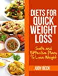 Diets for Quick Weight Loss: Safe and...