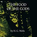The Food of the Gods (       UNABRIDGED) by H. G. Wells Narrated by Walter Covell