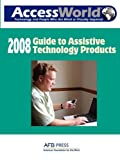 2008 Accessworld Guide to Assistive Technology Products
