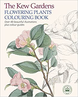 The Kew Gardens Flowering Plants Colouring Book Amazonco