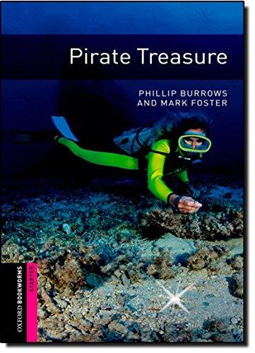 Oxford Bookworms Library: Oxford Bookworms. Starter: Pirate Treasure