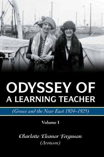 Odisea de un profesor de aprendizaje (Grecia y el Cercano Oriente 1924-1925): volumen I