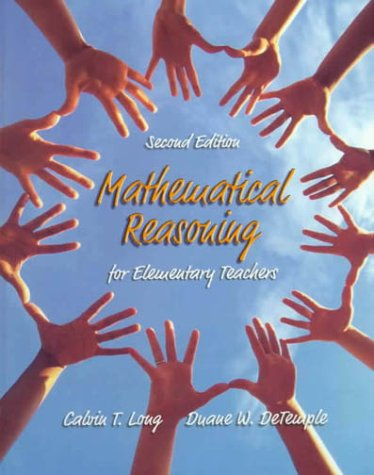 Mathematical Reasoning for Elementary Teachers (2nd Edition)