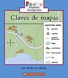 img - for Claves de Mapas = Map Keys (Rookie Espanol) (Spanish Edition) book / textbook / text book